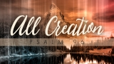 All Creation (Psalm 96)