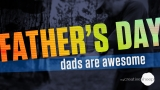 Father's Day - Dads Are Awesome