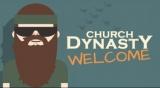 Church Dynasty Welcome