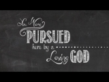PURSUED-WORSHIP INTRO