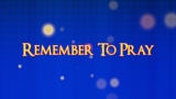 Remember To Pray