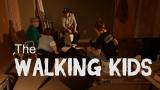 The Walking Kids