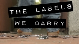 The Labels We Carry