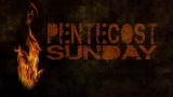 Pentecost Sunday Background