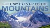 I Lift My Eyes Up