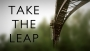 Take the Leap! (includes 3 Videos)