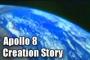 Apollo 8 Creation Story